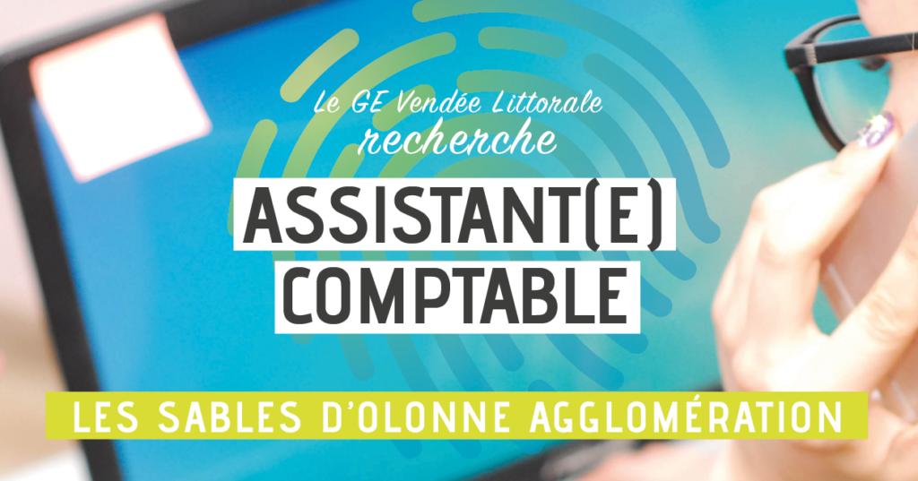 Offre emploi Assistant Assistante Comptable du GE Vendée Littorale Les Sables d'Olonne