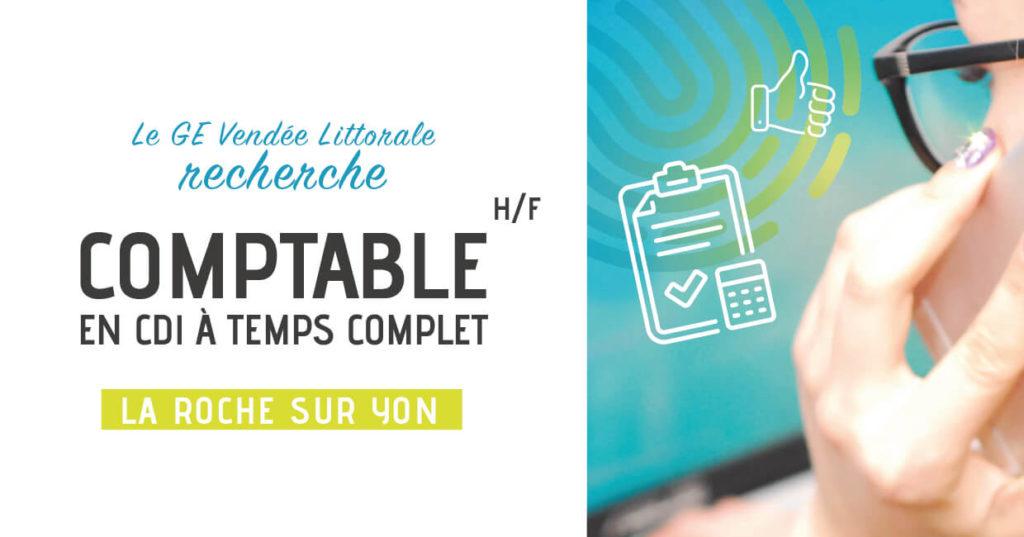 Offre d'emploi de Comptable Homme Femme à La Roche sur Yon du Ge Vendée Littorale