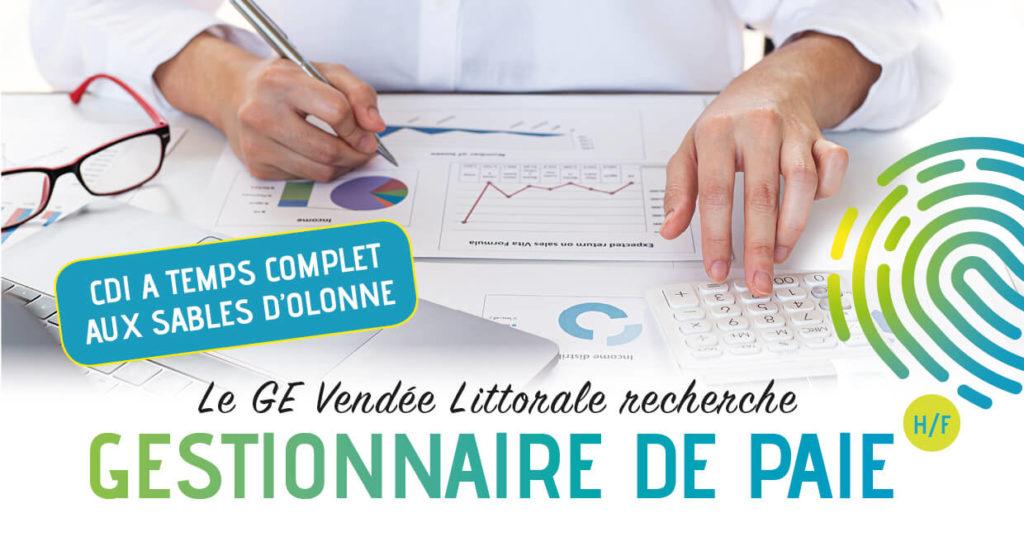 Offre d'emploi Gestionnaire de paie homme femme aux Sables d'Olonne Agglomération du GE Vendée LIttorale